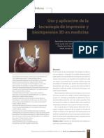 Uso y aplicación de la tecnología de impresión y bioimpresión 3D en medicina