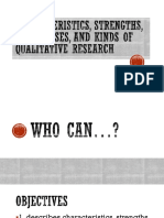 Characteristics, Strengths, Weaknesses, And Kinds of Qualitative Research