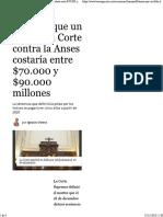 Estiman que un fallo de la Corte contra la Anses costaría entre $70.000 y $90.000 millones