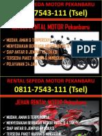 0811-7543-111 (Tsel), Sewa Motor Pekanbaru Murah, Harga Sewa Motor Per Bulan Pekanbaru