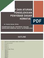 Prinsip dan aturan penseleksian penyebab dasar kematian+16 ok 2018.pptx