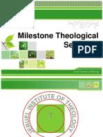Milestone Theological Seminary