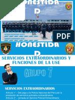 SERVICIOS EXTRAORDINARIOS DE LA PNP Y FUNCIONES DE LA USE
