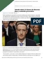Cómo Facebook Pretende Reducir El Alcance de Discursos de Odio, Noticias Falsas y Contenido Provocativo