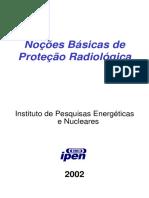 Noções Básicas de Proteção Radiológica. Instituto de Pesquisas Energéticas e Nucleares