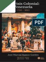 La Crisis Colonial Venezuela 1750-1810 Jose m Ramos g2