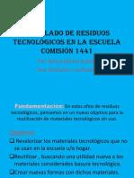 Reciclado de Residuos Tecnológicos en La Escuela 2018