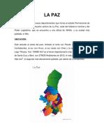 La Paz Es Uno de Los Nueve Deptamentos Que Forma El Estado Plurinacional de Bolivia