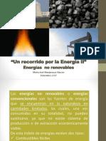 Un recorrido por la Energía II. Energías no renovables..pptx
