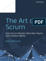 The Art of Scrum How Scrum Masters Bind Dev Teams and Unleash Agility