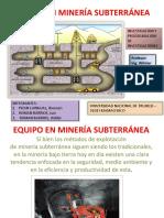 5 Equipo en Minería Subterránea Expocinn