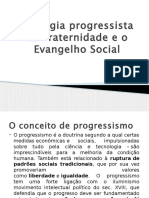 Teologia progressista da Fraternidade e o Evangelho Social.pptx