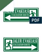 Sign Evakuasi Satoria