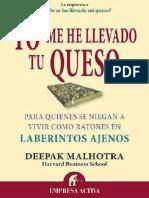Yo-Me-He-Llevado-Tu-Queso-Deepak-Malhotra.pdf