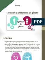 Trabalho e a Diferença de Gênero