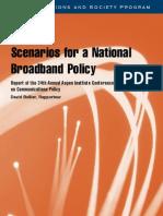 Scenarios for a National Broadband Policy