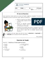 Resolução da II Lista de Exercícios - Frações Algébricas Equações Fracionárias e Inequações III Trimestre - 8° ano Matemática 2018