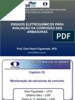 ENSAIOS ELETROQUÍMICOS PARA AVALIAÇÃO DA CORROSÃO DAS ESTRUTURAS DE CONCRETO ARMADO.pdf