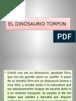EL DINOSAURIO TORPON.pptx