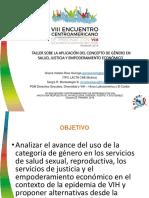Taller sobre el uso de la categoria genero en VIH, SSR, jusiticia