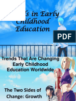 Trends in Early Childhood Education