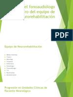 Rol Del Fonoaudiólogo Dentro Del Equipo de Neurorehabilitación