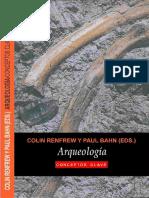 Renfre 2008 Arqueologia. Conceptos Clave.pdf