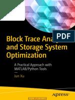 Block Trace Analysis and Storage System Optimization