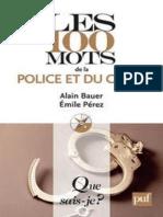 Bauer, Alain & Perez, Emile - Les 100 mots de la police et du crime.epub