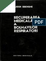 Recuperarea-Medicala-a-Bolnavilor-Respiratori-Tudor-Sbenghe.pdf