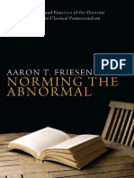 Friesen Norming the Abnormal the Development and Function of the Doctrine of Initial Evidence in Classical Pentecostalism