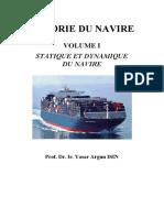 Theorie Du Navire Vol. I Statique Et Dyn