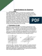 Experimental Evidence for Quantum Mechanics