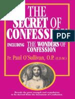 The Secret of Confession_ Incl - O'Sullivan, Paul, O.P. (E.D.M._6165(2)