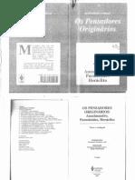 1.ANAXIMANDRO, PARMÊNIDES, HERÁCLITO – Os Pensadores Originários.pdf