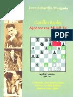 Juan Sebastian Morgado - Casillas reales - Ajedrez con Mijail Tal.pdf
