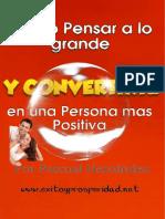 COMO PENSAR EN GRANDE Y CONVERTIRSE EN UNA PERSONA MAS POSITIVA.pdf