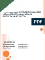 Kelompok 2 (Pengembangan Kepribadian Indonesia Melalui Penggunaan Bahasa Indonesia Yang Santun)