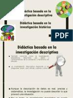 Didáctica Basada en La Investigación Descriptiva