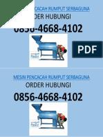 Mesin Pencacah Rumput SUPER HALUS, 0856-4668-4102, Harga Mesin Pencacah Rumput, Mesin Pakan, Pencacah Rumput