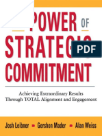 Josh Leibner, Gershon Mader, Alan Weiss Ph.D.-the Power of Strategic Commitment_ Achieving Extraordinary Results Through Total Alignment and Engagement-American Management Association (2009)