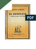 Alberti, Rafael - El Adefesio