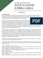 Alonso Millan, Juan Jose - Se Vuelve a Llevar La Guerra Larga