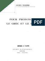 [Études d'Aujourd'Hui] Lucien Tesnière - Pour Prononcer Le Grec Et Le Latin (1941, Didier Et Cie)