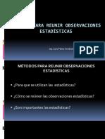 METODOS+PARA+REUNIR+OBSERVACIONES+ESTADISTICAS