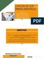EVALUACION DE LOS TRASTORNOS MENTALES-4.pptx