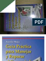 Guia Practica Para Manejar y Reparar El Computador - 2004