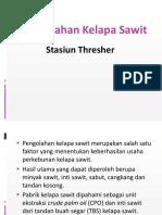 Pengolahan Kelapa Sawit Thresher