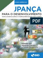 Poupanca Para o Desenvolvimento Como a America Latina e o Caribe Podem Poupar Mais e Melhor