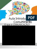 AULA 01 - Introdução à Comunicação Empresarial Conceitos Iniciais e Seu Histórico.